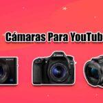camaras de video para Youtube